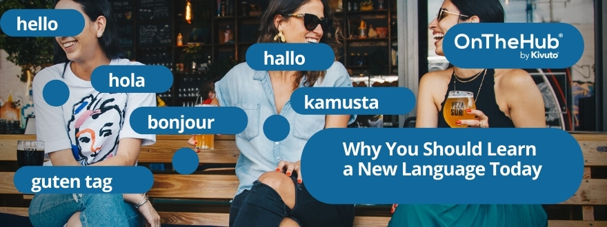 Why You Should Learn a New Language Today